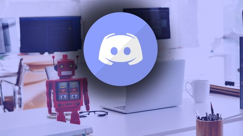 [100% Off Udemy Coupon] How to quickly create a Discord bot