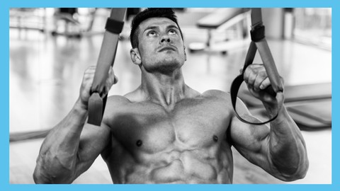 [Udemy Coupon] TRX Bodyweight Workout: Build Muscle And Lose Fat At Home