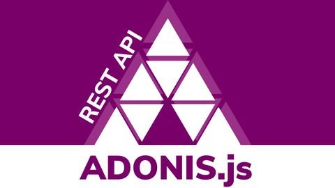 Curso Crea una REST API desde Cero con NodeJS y AdonisJS
