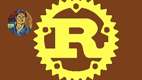 Rust Programming Language: The Complete Course