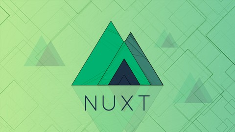 The Complete Nuxt.js & Vue.js Course