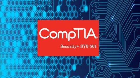 CompTIA Security+ SY0-501 Exam Preparation (Latest Version)