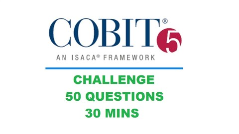 [Udemy Coupon] COBIT v5 Challenge! 50 Questions in 30 Mins!