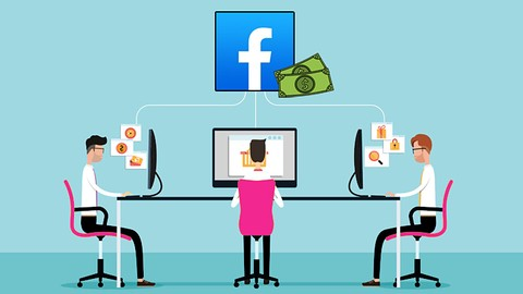 Udemy 100% Off – The Complete Facebook Ads & CPA Marketing for Beginners