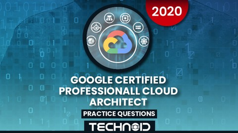 Free udemy coupon code - Google Certified Professional Cloud Architect Latest 2020