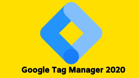 Udemy - Google Tag Manager for 2020