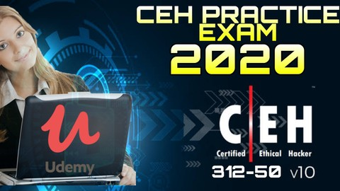 CEH V10 Preparation Tests (Certified Ethical Hacker) 2020 .