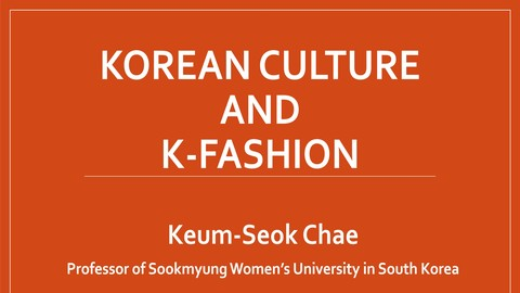[Udemy Coupon] Korean Culture and K-fashion