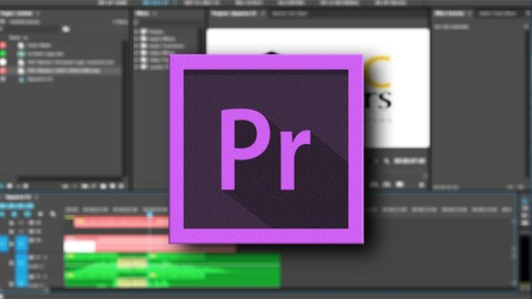Adobe Premiere Pro CC: Learn Video Editing In Premiere Pro