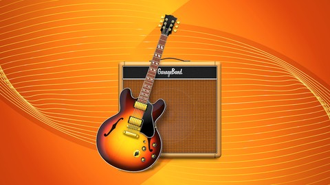 GarageBand Masterclass: GarageBand for Music Production