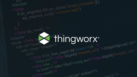 [Udemy Coupon] Fundamentals of IoT Development with ThingWorx Version 7.4