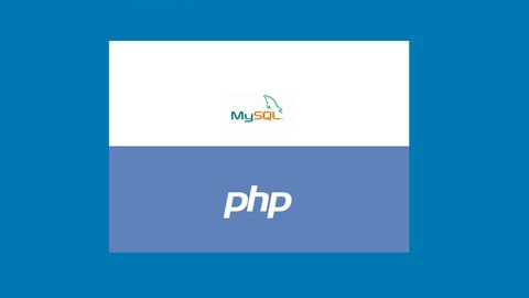 Practical Understanding of PHP and MySQL