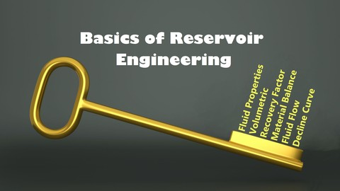 Basics of Reservoir Engineering
