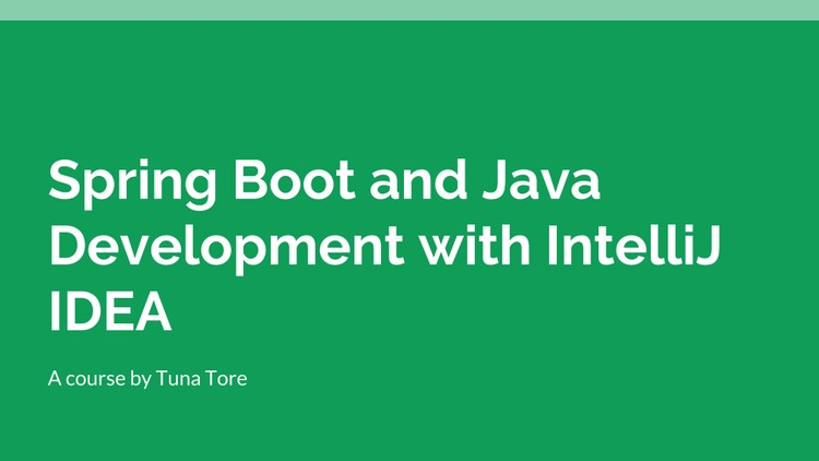 Spring Boot and Java Development with IntelliJ IDEA | Udemy