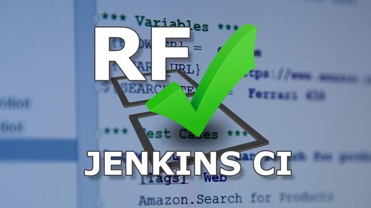 Robot Framework - Jenkins CI & Git Version Control   Udemy