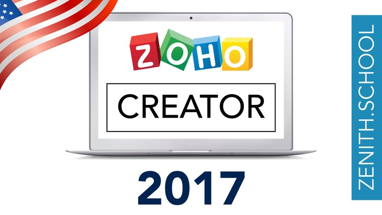 Zoho Creator: Learn How to Build Applications step-by-step | Udemy