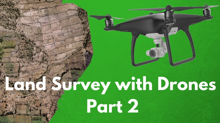 The Ultimate Guide for Land Surveying with Drones - Part 2 | Udemy