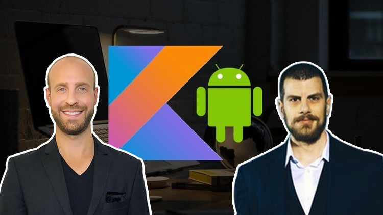 Kotlin for Android O Development: From Beginner to Advanced | Udemy