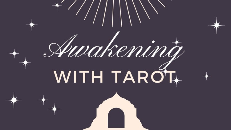 c3364354c94 Awakening With Tarot. Ignite Your Intuition