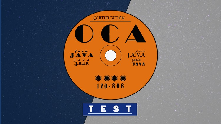 Java Certification : OCA (1Z0-808) Exam Simulation [2019