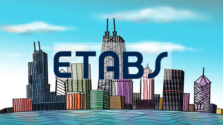 ETABS Advanced Course Modeling and Design of Tall Buildings | Udemy