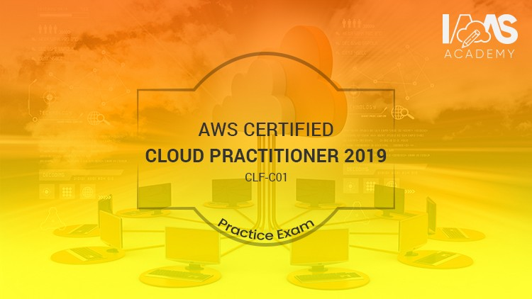 AWS Certified Cloud Practitioner Practice Exams - 2019 | Udemy