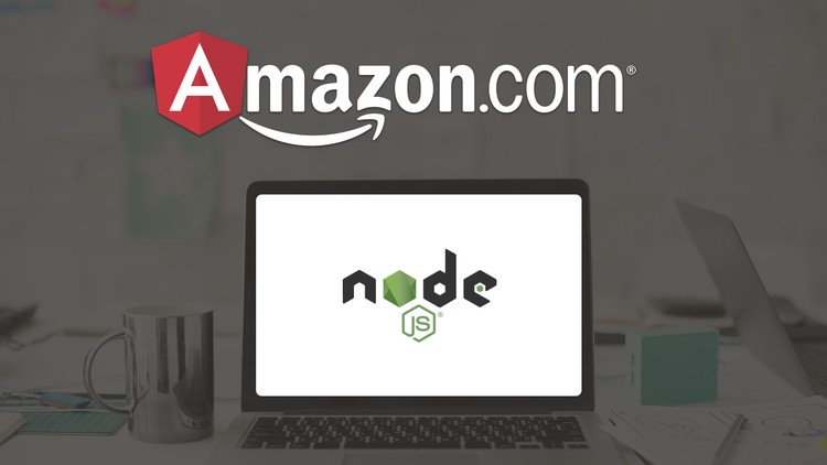 Complete Modern Amazon clone: Angular 5 and Node js | Udemy