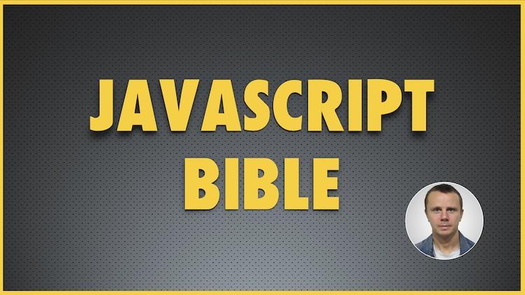 JavaScript Bible - JavaScript and ES6 Bootcamp 2019 | Udemy