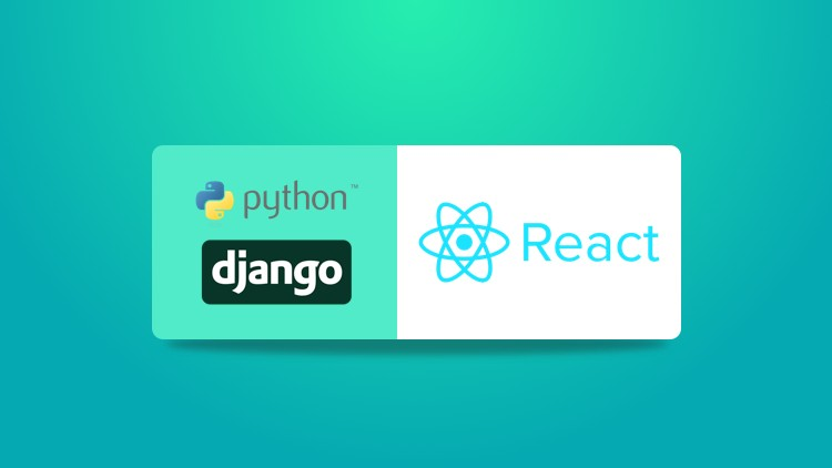 Django 2 & React: Build a Realtime web app | Udemy