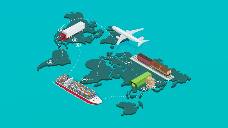 The Comprehensive Guide To Import & Export Trade Logistics | Udemy