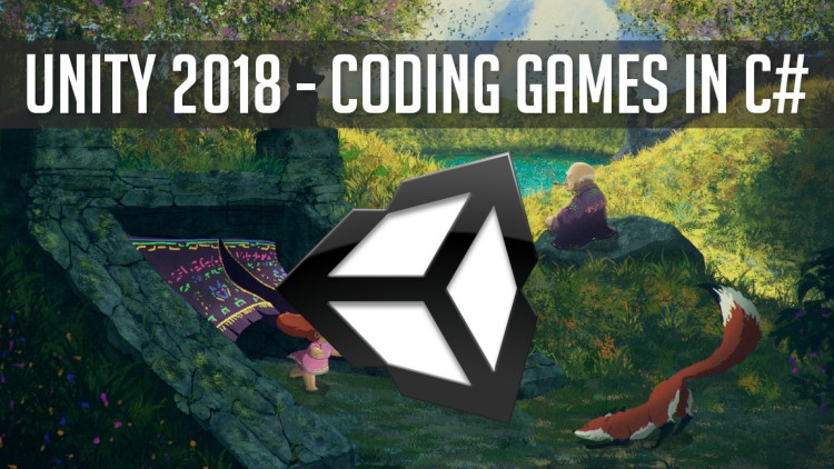Programming 2D Unity Games in C# for Unity 2018 and Beyond