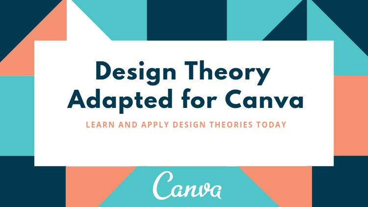Design Theory Adapted for Canva: Create Amazing Designs Now
