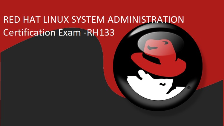 [100% Off UDEMY Coupon] - Red Hat Linux System Administration Certification Exam
