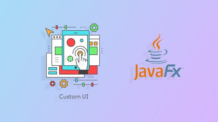 Create Advanced & Modern User Interface In JavaFX | Udemy