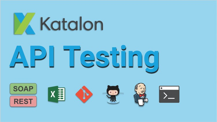 API Testing with Katalon Studio - Step by Step for Beginners | Udemy