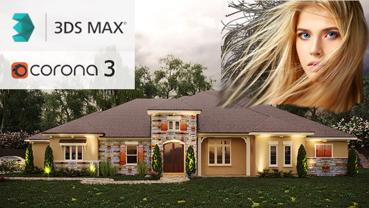 Exterior 3D Rendering with 3ds Max + Corona 3, Fastest Way