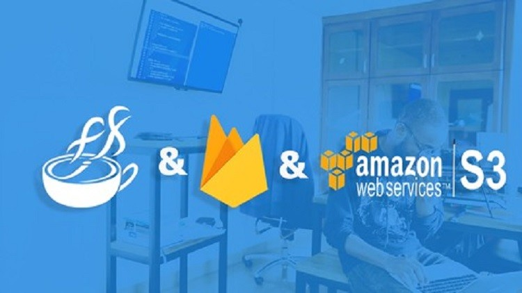 The Complete Firebase And Amazon S3 With JavaFX Course | Udemy