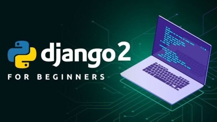 Django 2 | Build & Deploy Fully Featured Web Application | Udemy