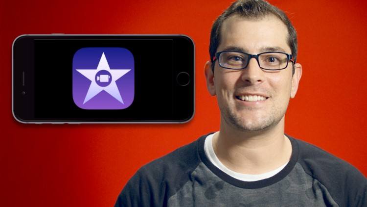 master iMovie for iOS - iPhone/iPad