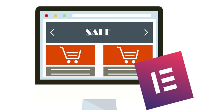 [100% Off UDEMY Coupon] - WordPress Ecommerce: Build online stores with Elementor 2019