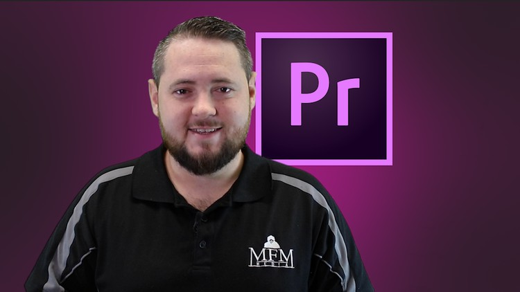 Video Editing – Adobe Premiere Pro 2019