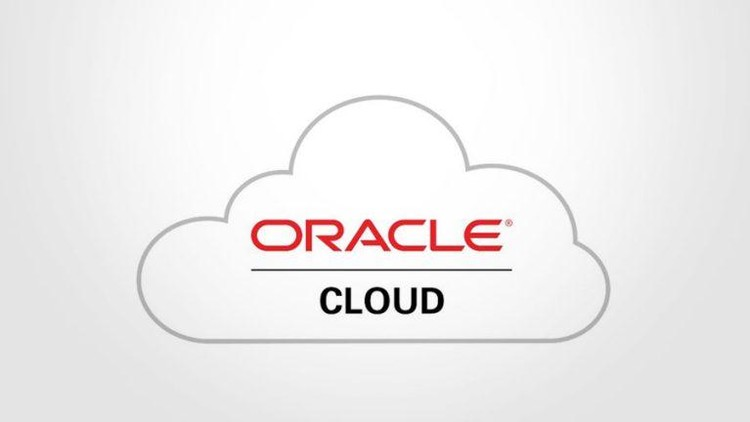 Learn Basic Concepts of Oracle Cloud (Including Hand's-On)