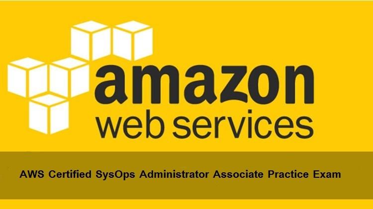 AWS SysOps Administrator Associate Practice Exam