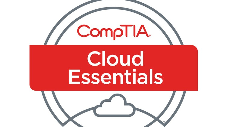 CompTIA Cloud Essentials Cert Exam Prep CL0-002