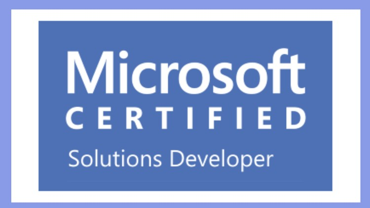 [100% Off UDEMY Coupon] - Microsoft Certified Solutions Developer (MCSD) For 2019