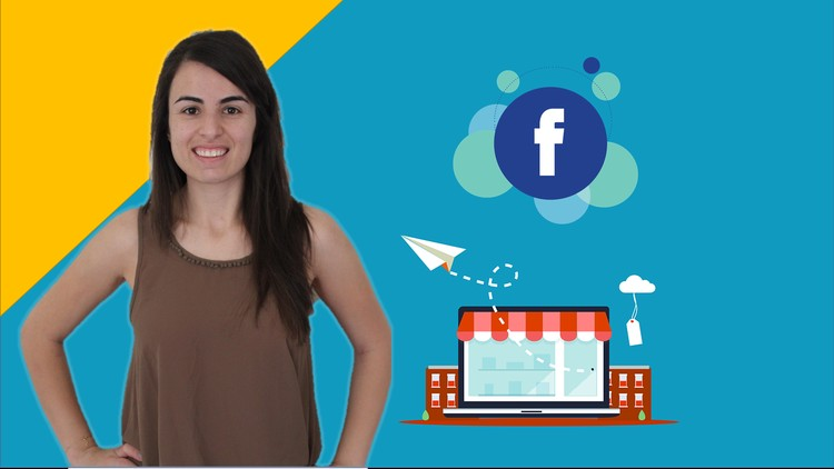 Facebook Ads for E-commerce : The Ultimate MasterClass