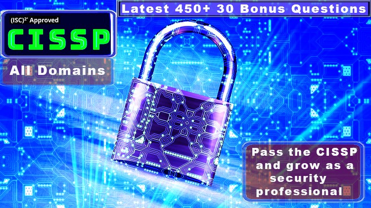 CISSP Practice Exam (All Domains) 450 Questions | Udemy