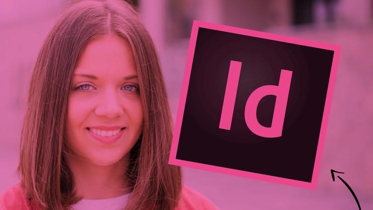 [100% Off UDEMY Coupon] - Adobe InDesign CC – InDesign Meisterkurs Anfänger bis Profi