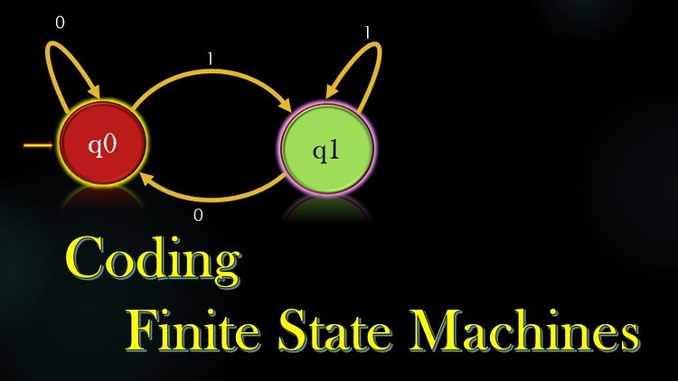 Coding Project – Programming Finite State Machines