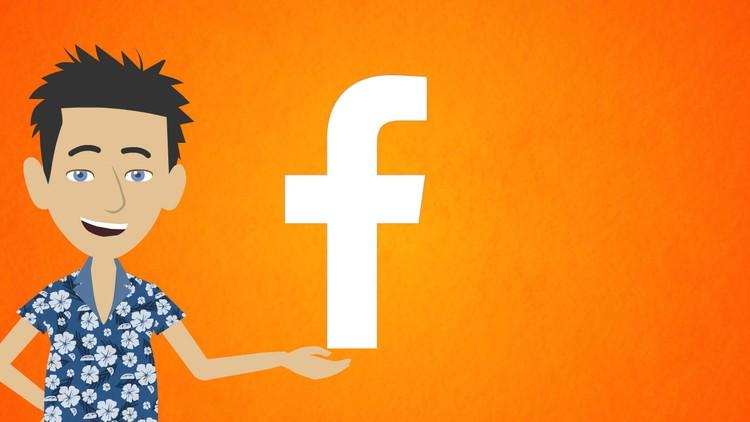 Facebook Marketing: Complete Facebook ads course